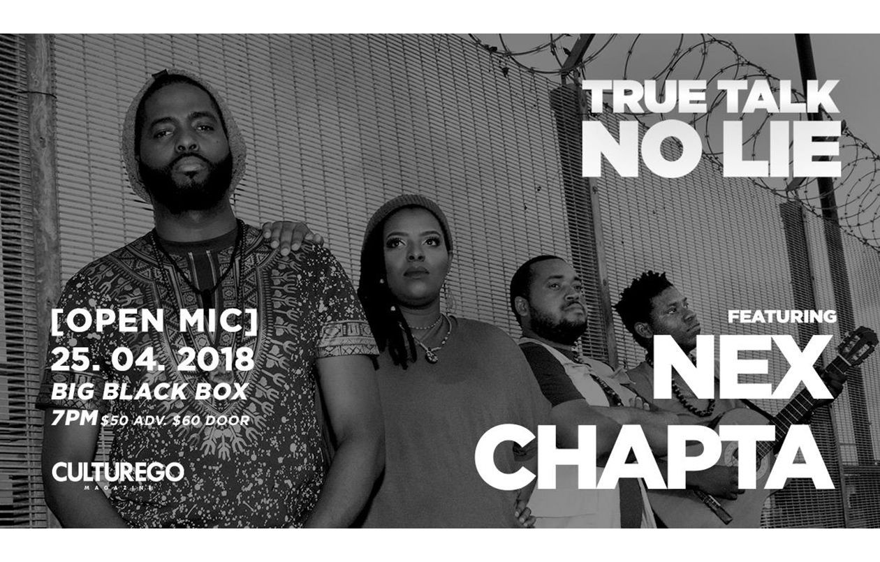 True Talk No Lie - feat. Nex Chapta