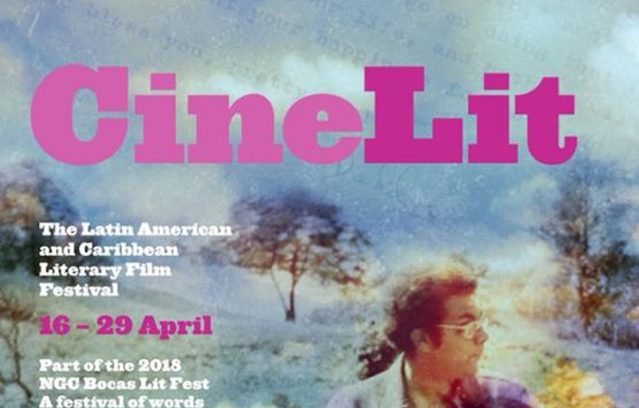 CineLit 2018: The Latin American & Caribbean Literary Film Fest - UWI