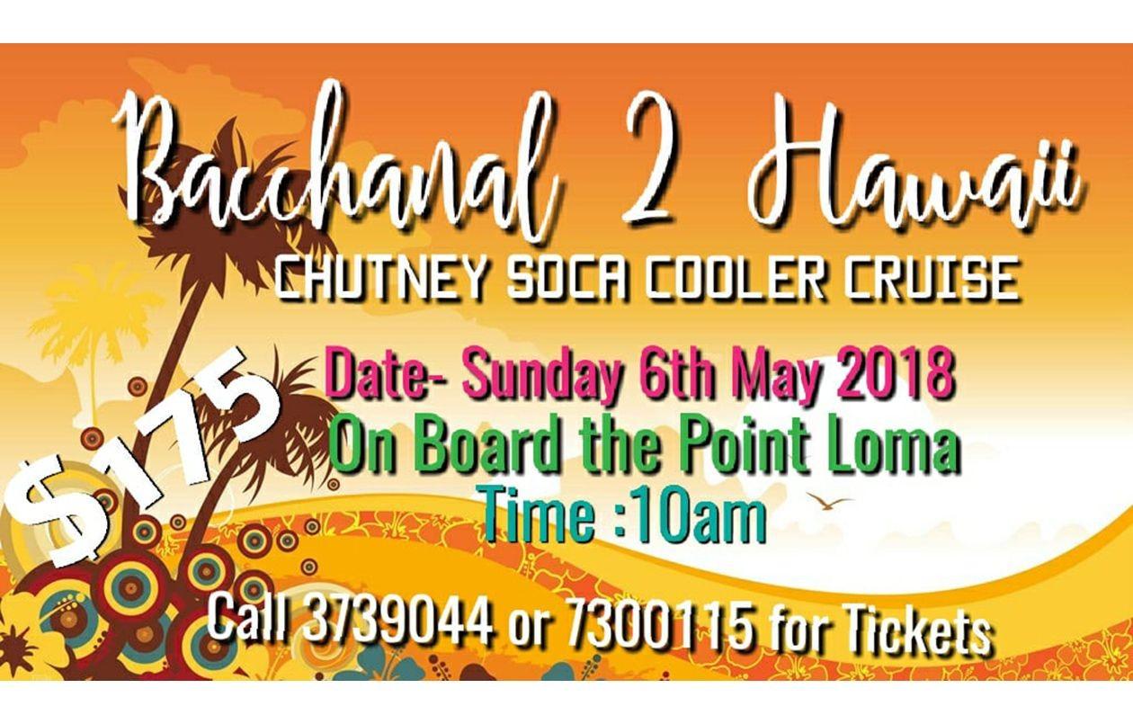 BACCHANAL 2 HAWAII Cooler Cruise