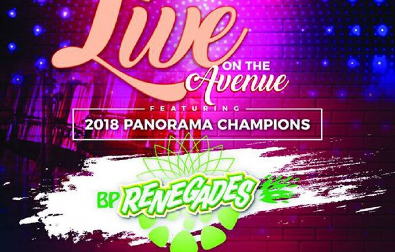 Live On The Avenue Featuring 2018 Panorama Champions BP Renegades
