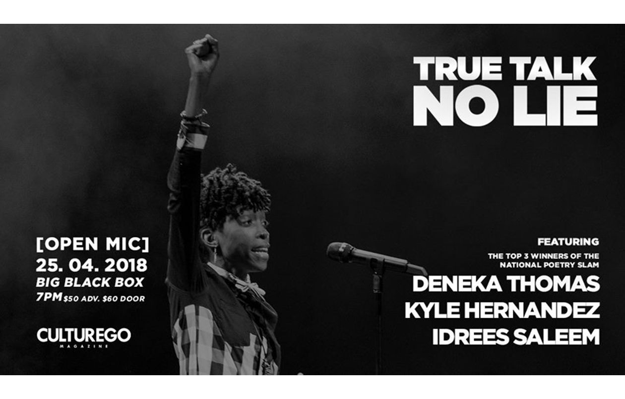 True Talk No Lie - feat. Deneka, Kyle & Idrees