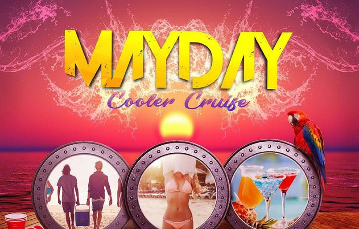 MayDay Cooler Cruise 2018