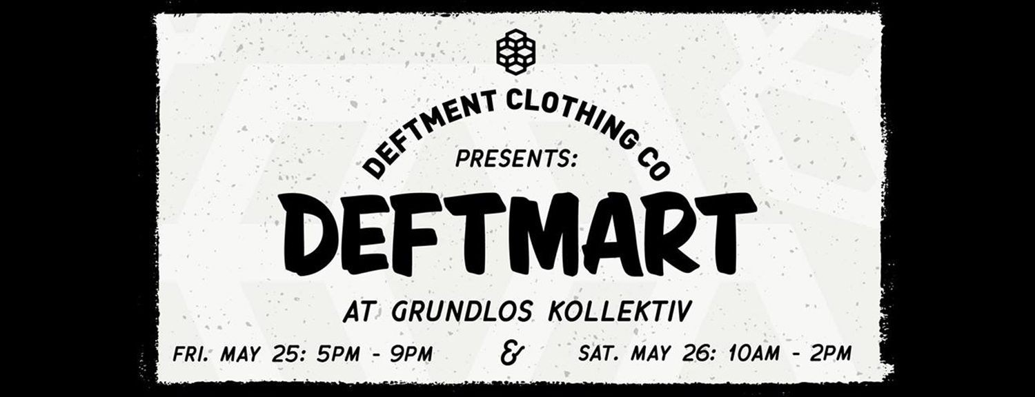 Deftmart at Grundlos Kollektiv