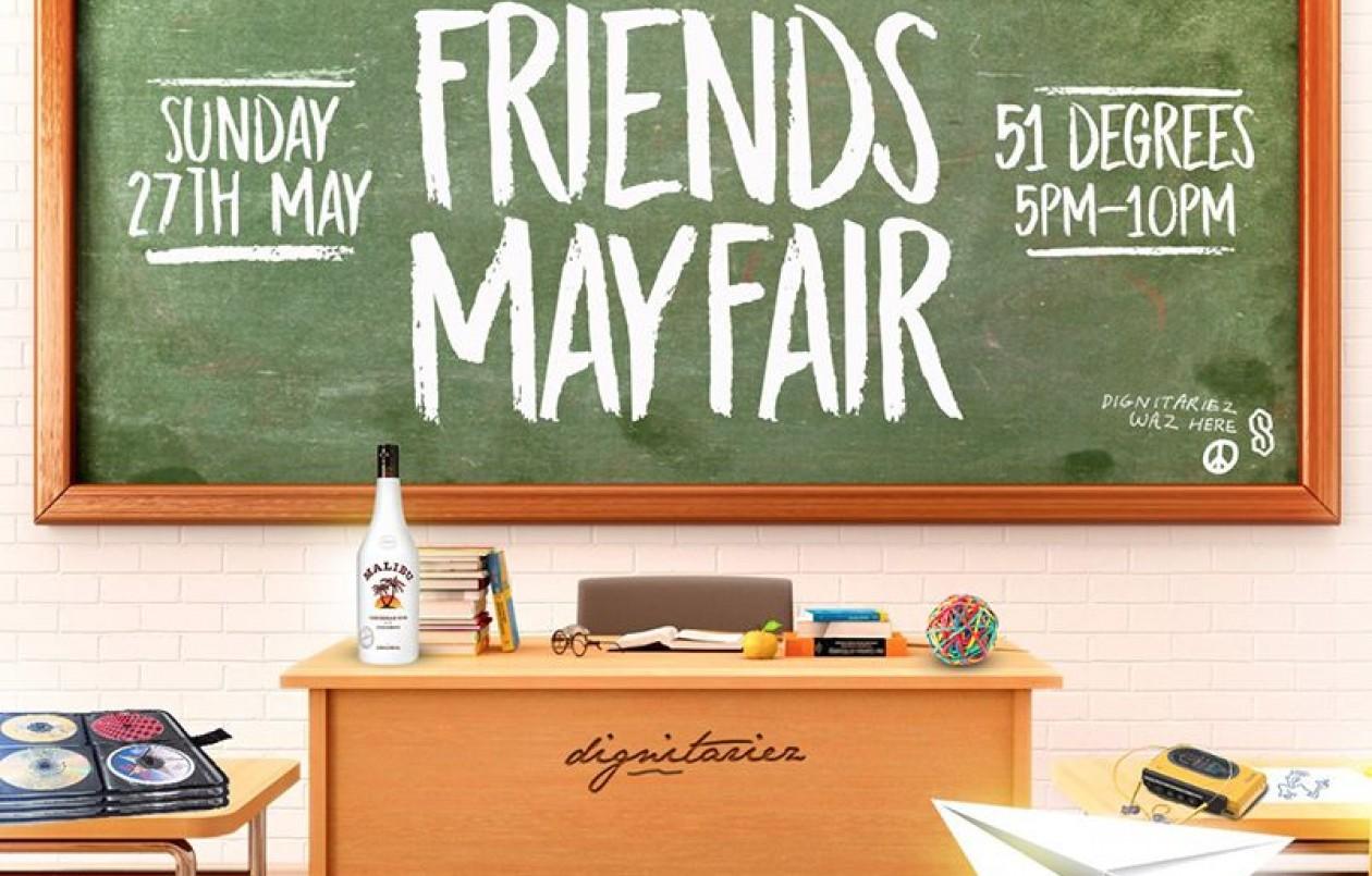 Friends MayFair 2018