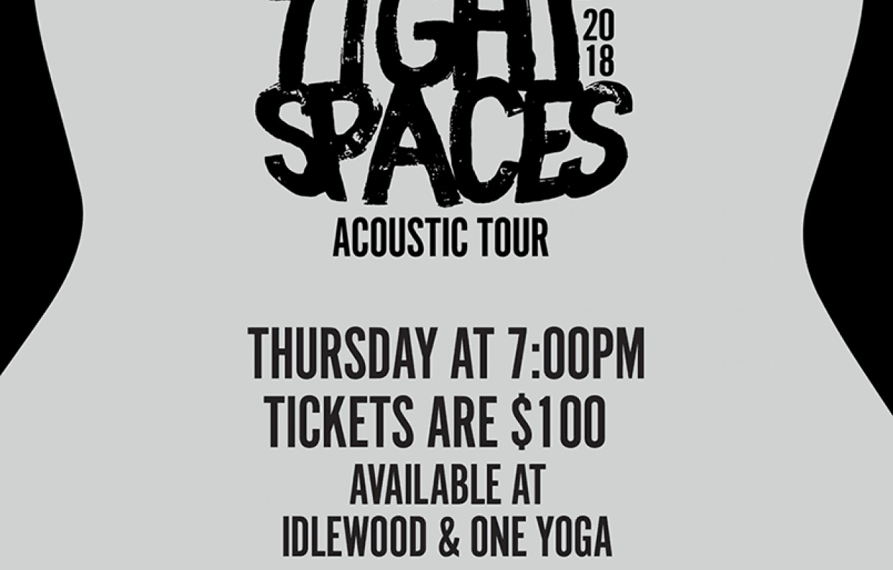 Tight Spaces Acoustic Tour 2018: Idlewood Bespoke