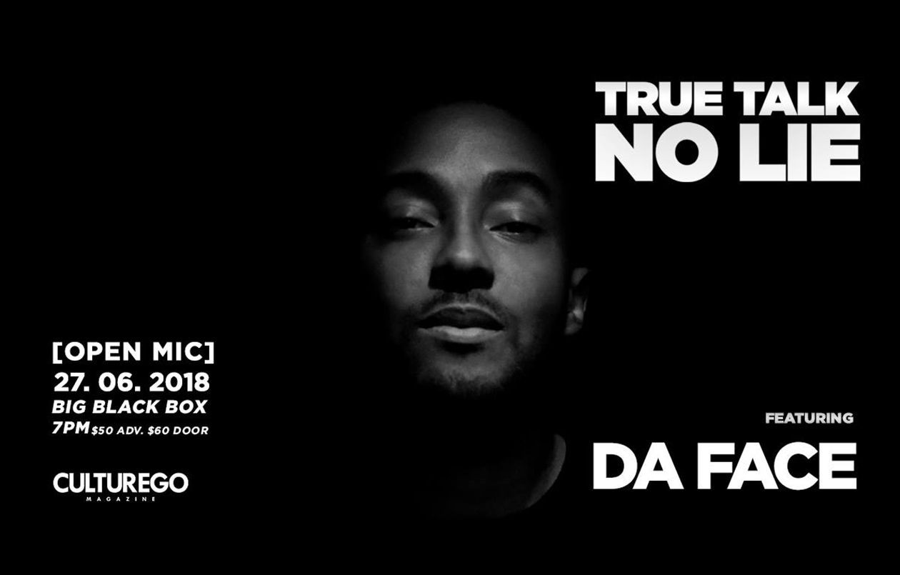 True Talk No Lie - feat. Da Face