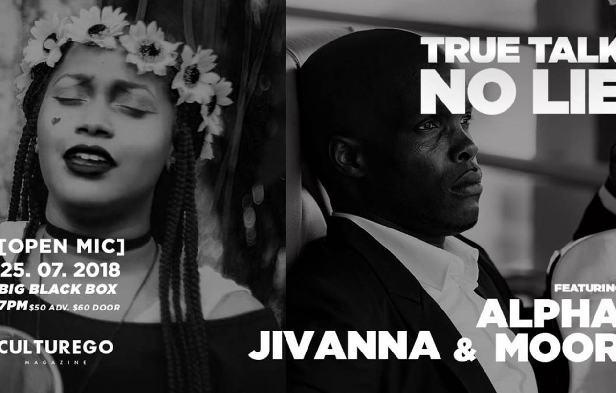 True Talk No Lie - feat. Jivanna & Alpha Moor