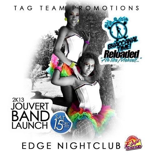 Tag Team Promotions J'Ouvert Band Launch 2013: Bhachannal Time