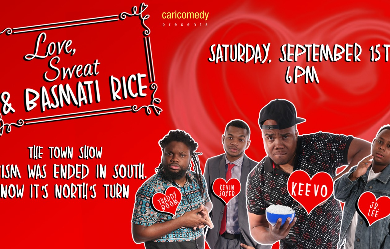 Love, Sweat, & Basmati Rice: The Town Show