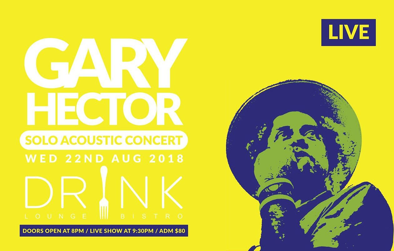 Gary Hector Solo Acoustic Concert - 22.8.18