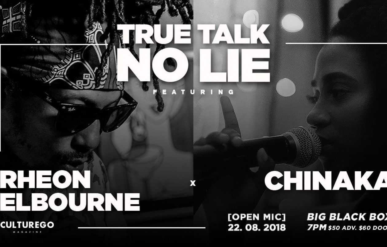 True Talk No Lie - feat. Rheon Elbourne & Chinaka