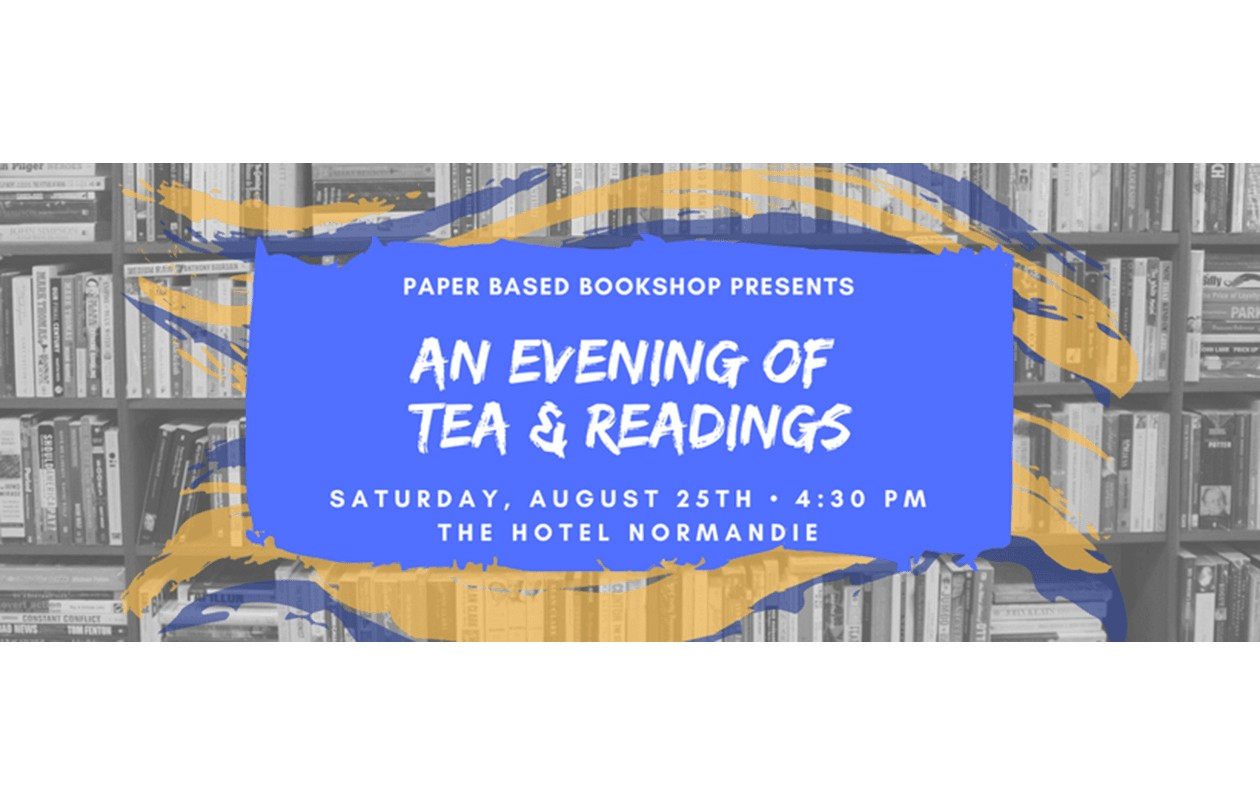 An Evening of Tea and Readings at Paper Based - 25.8.18
