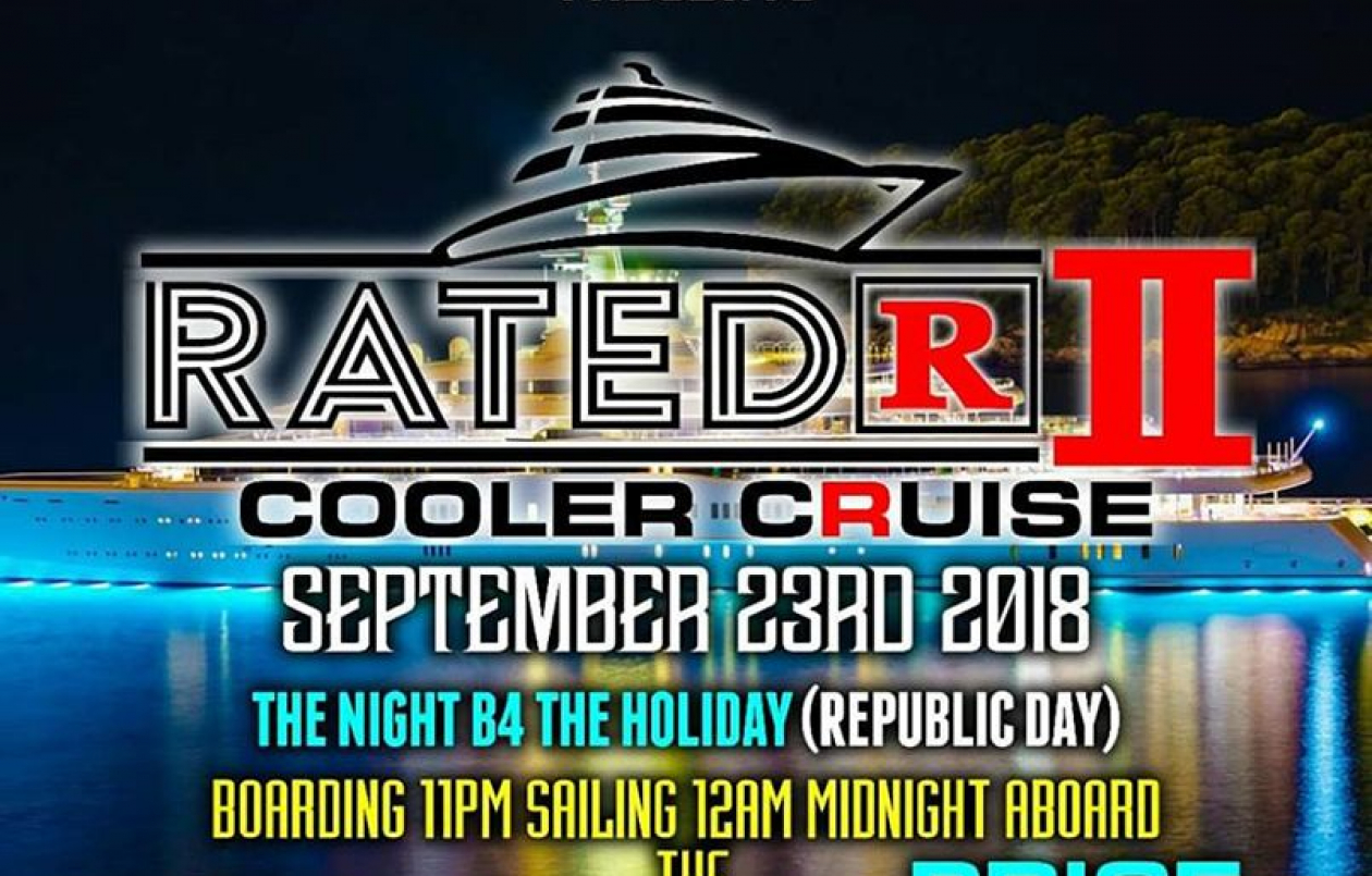 RATED R 2 Cooler Cruise 2018