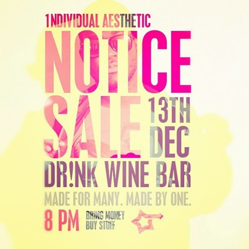 The 1ndividual Aesthetic's NOTICE SALE