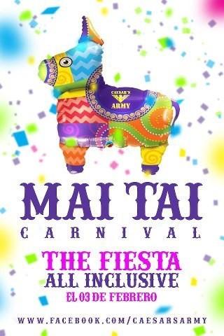 Mai Tai Carnival 2013: Fiesta