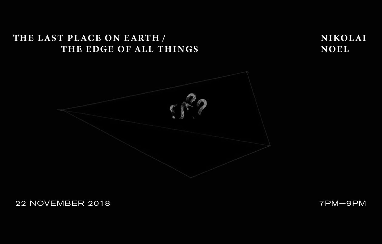 The Last Place on Earth / The Edge of All Things by Nikolai Noel