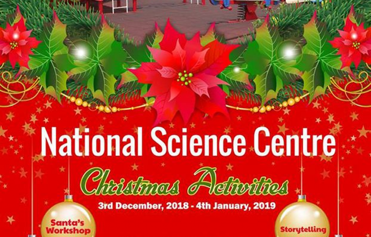 National Science Centre Christmas Activities 2018