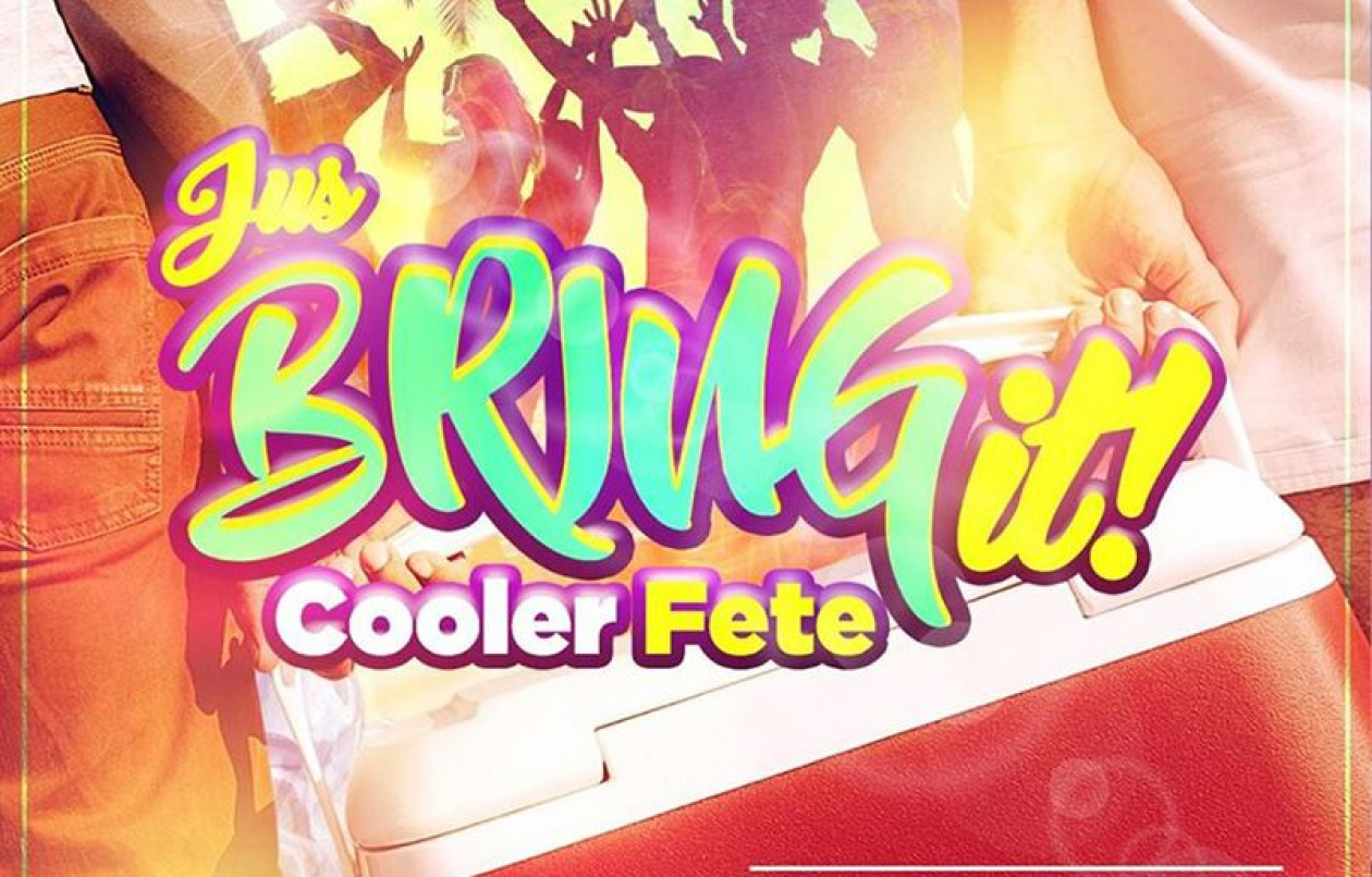 Jus Bring It! Cooler Fete 2019