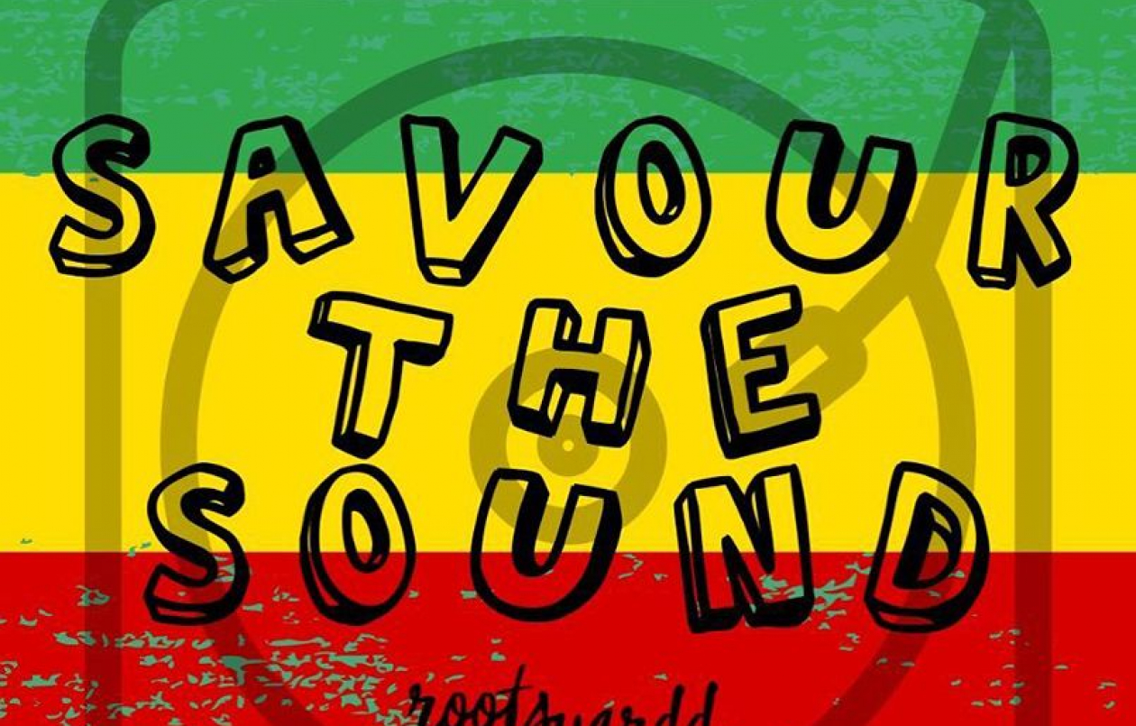 Rootsyardd Dub & Night Market - Savour the Sound