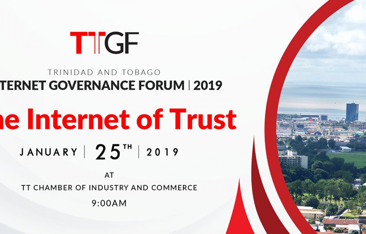 Trinidad & Tobago Internet Governance Forum 2019: The Internet of Trust