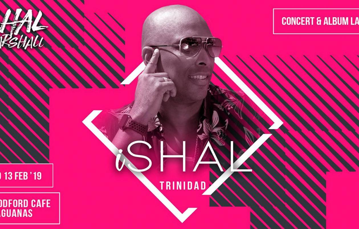 iShal Trinidad - Shal Marshall's Signature Event & Album Launch