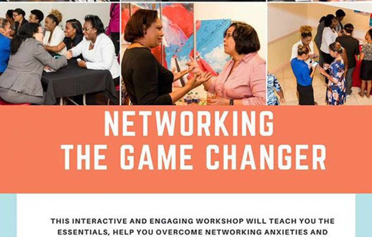 Networking: The Game Changer