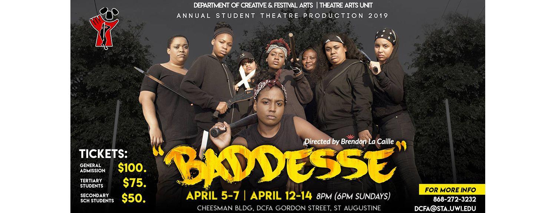 Baddesse - DCFA Student Theatre Arts Production 2019