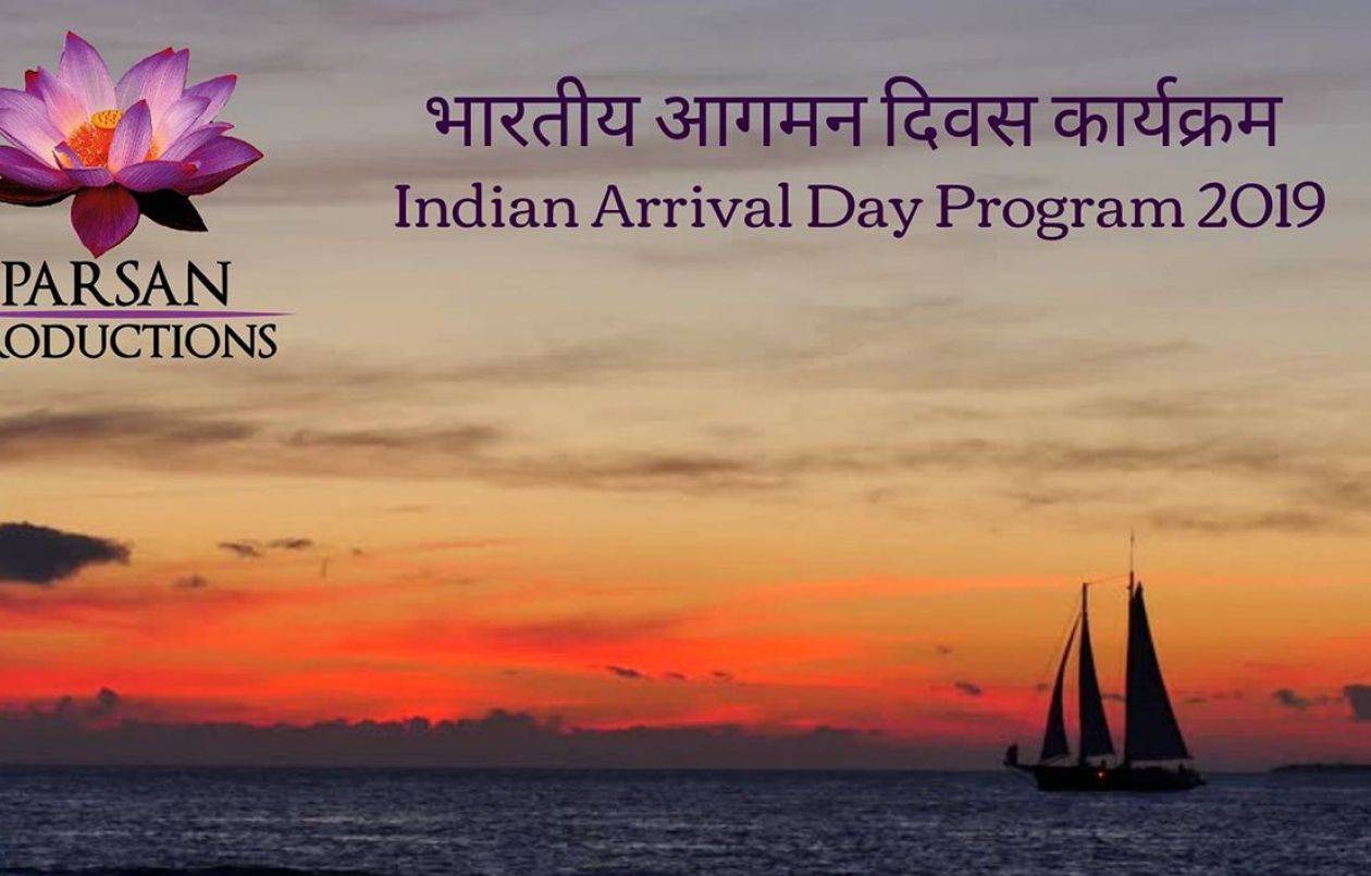 Parsan Productions Indian Arrival Day Program 2019