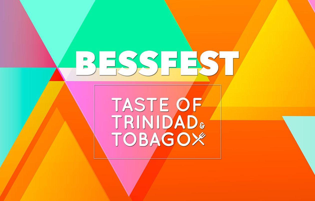 Bessfest: Taste of Trinidad & Tobago 2019