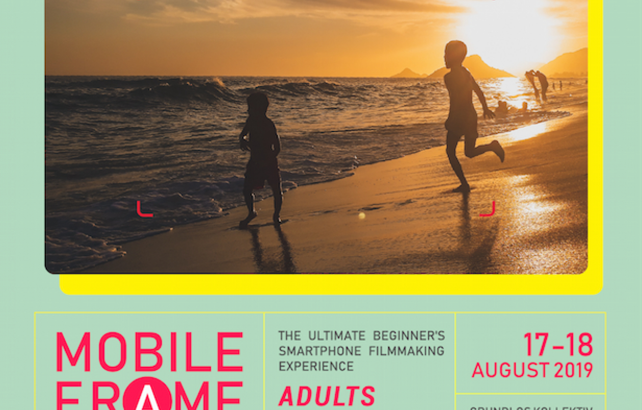 Mobile Frame: Beginner's Smartphone Filmmaking Adult Workshop