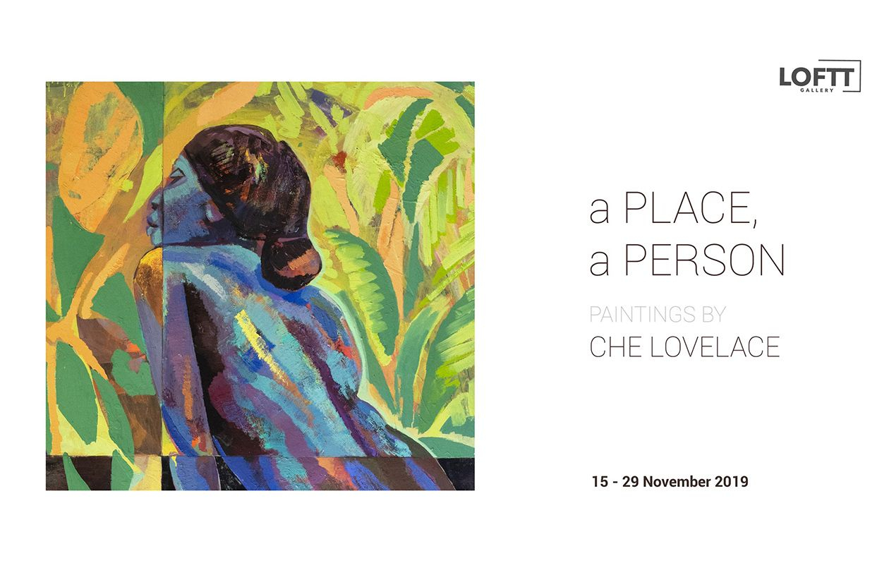 a PLACE, a PERSON - Paintings by Che Lovelace