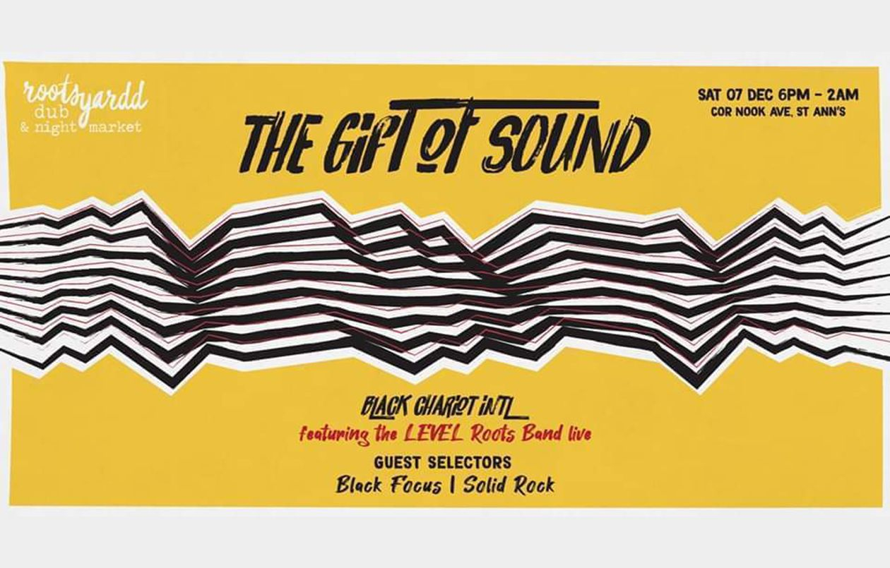Rootsyardd Dub & Night Market - The Gift of Sound