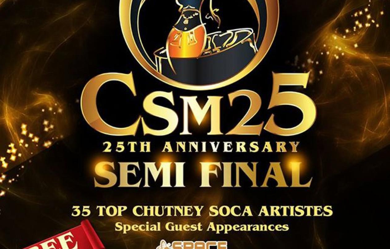 Chutney Soca Monarch (CSM25) - Semi Finals