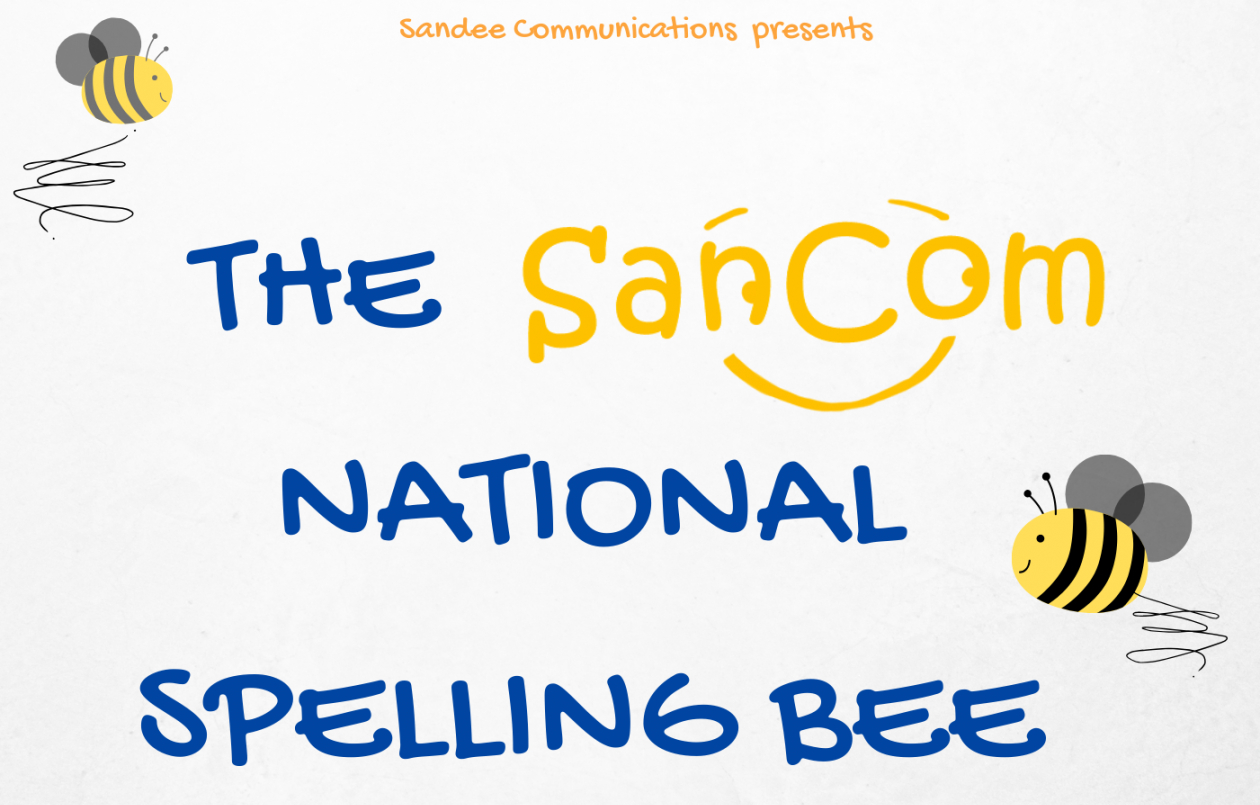 The SanCom National Spelling Bee Competition