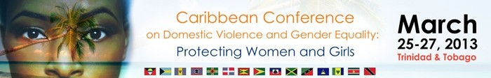 The Caribbean Conference on Domestic Violence and Gender Equality 2013