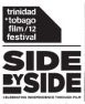TTFF/12 Side by Side: 5 Nights @ HFC, Couva