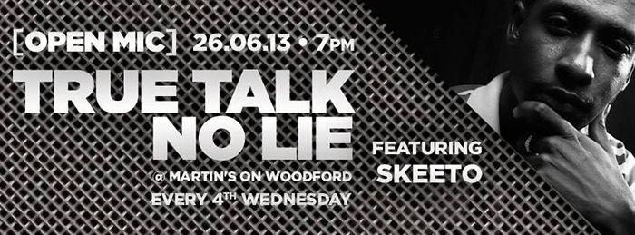 True Talk, No Lie Ft. Skeeto