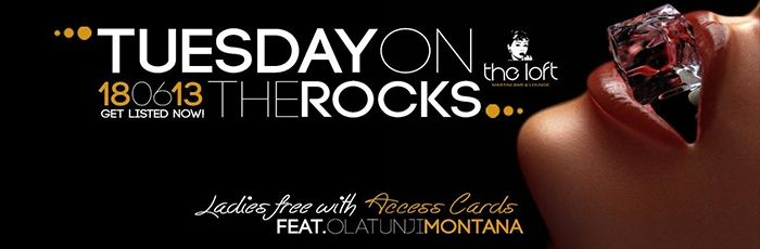 Tuesdays On The Rocks With Olatunji