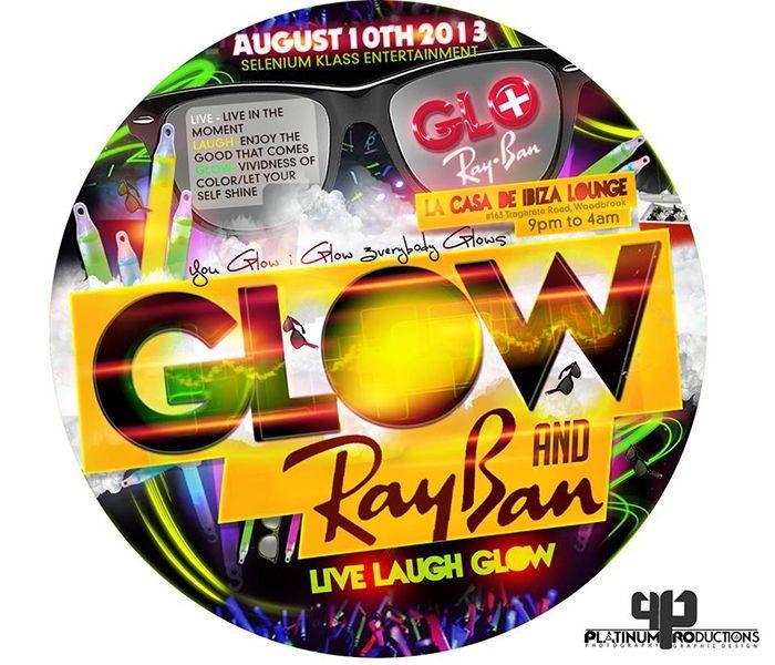 Glow & Ray Bans: Live, Laugh, Glow