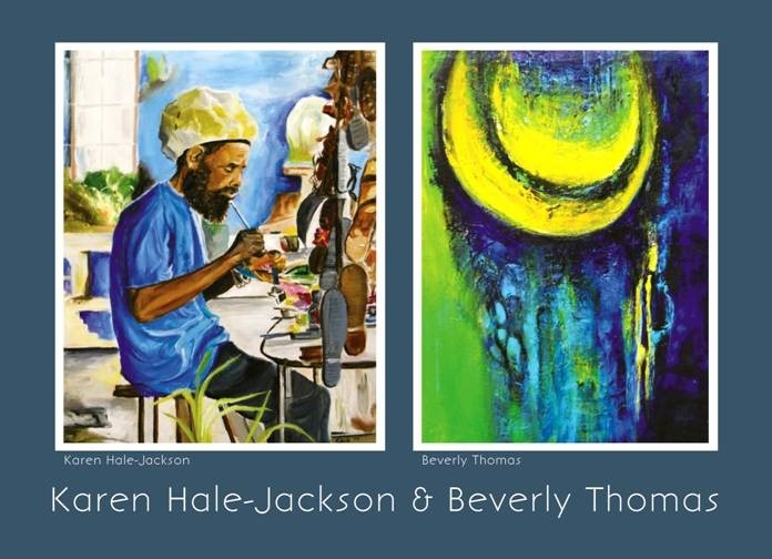 An Art Exhibition by Karen Hale-Jackson & Beverly Thomas