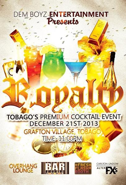 Royalty: Tobago's Premium Cocktail Event