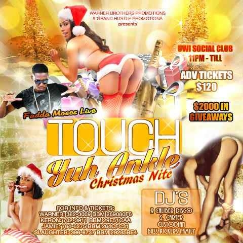 Touch Yuh Ankle Christmas Nite