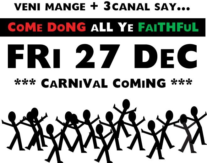 CoMe DoNG aLL Ye FaiTHFuL: CaRNiVal CoMiNG