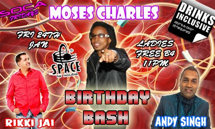 Soca Fridays: Moses Charles Birthday Bash!