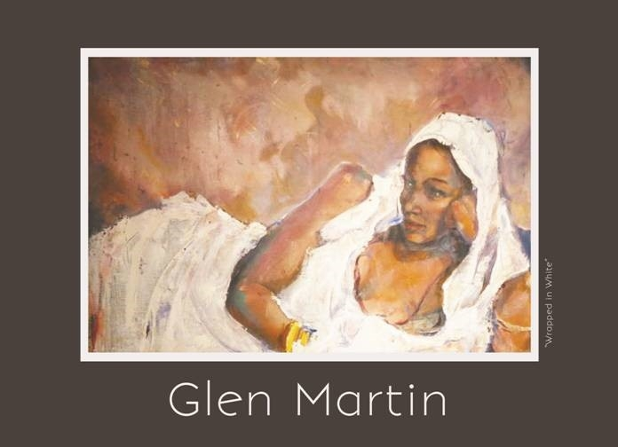 An Exhibition by Glen Martin