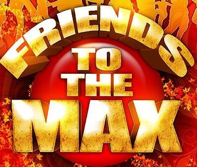 Friends To The MAX Ultra Premium Carnival All Inclusive