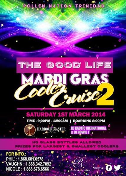 Mardi Gras Cooler Cruise 2: The Good Life